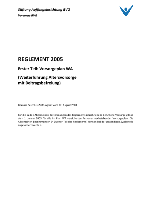 Vorsorgeplan Weiterführung Altersvorsorge mit Beitragsbefreiung 2009